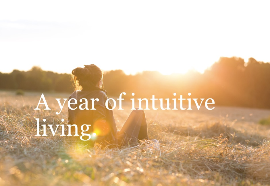 A Year of Intuitive Living